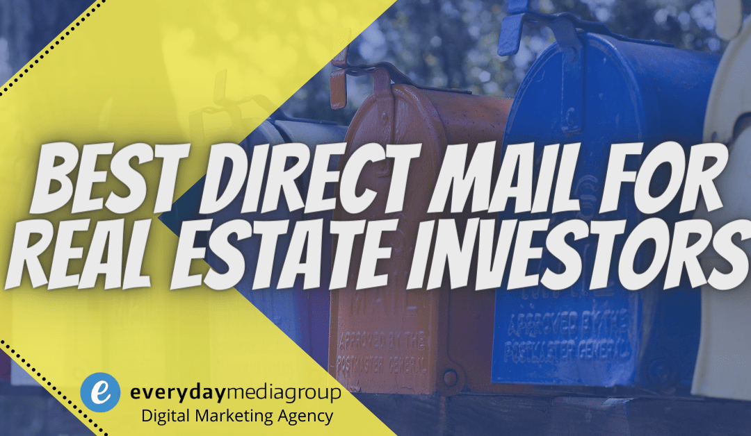 Best Direct Mail for Real Estate Investors
